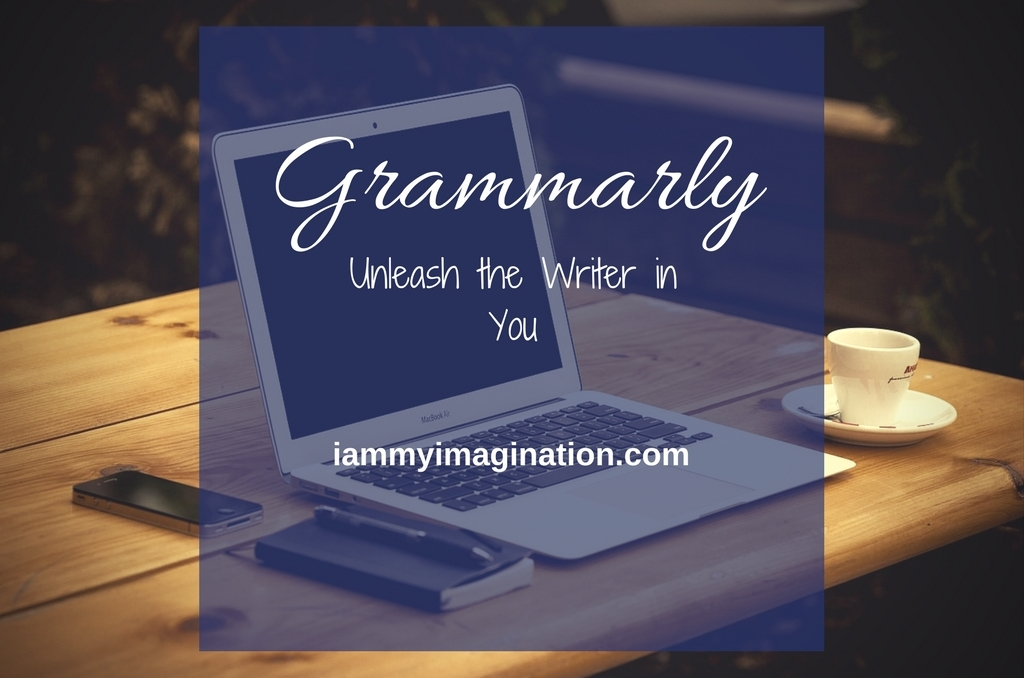 Grammarly: Unleash the Writer In You