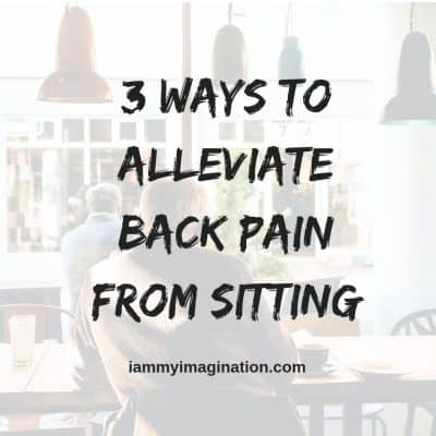 3 Ways to Alleviate Back Pain from Sitting