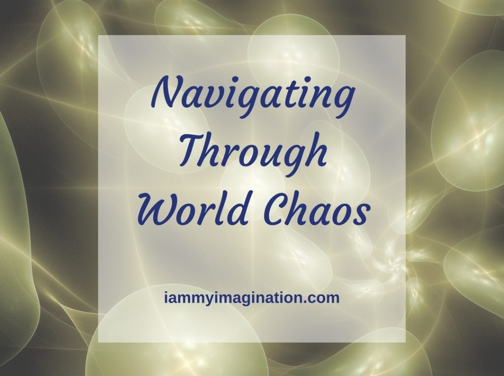 Navigating Through World Chaos