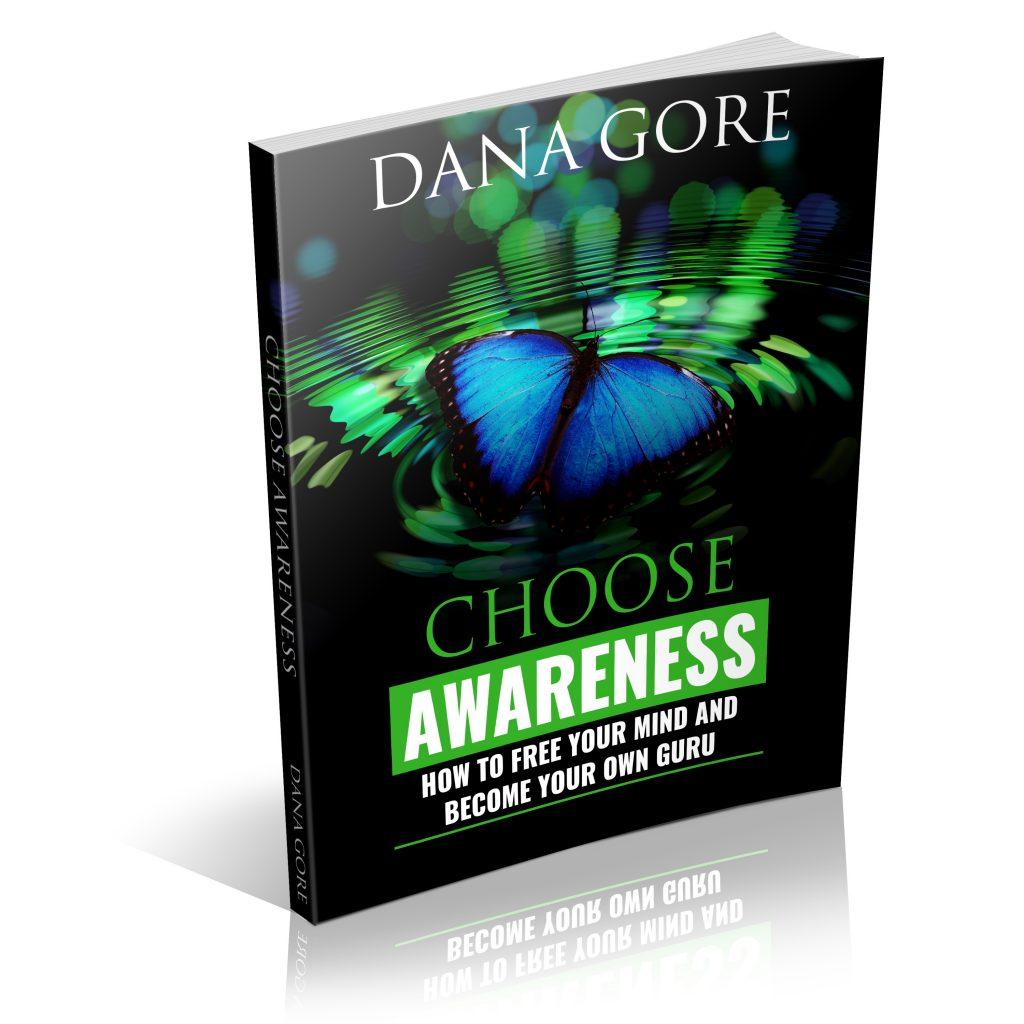 choose awareness book dana gore