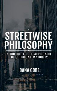 streetwise philosophy dana gore