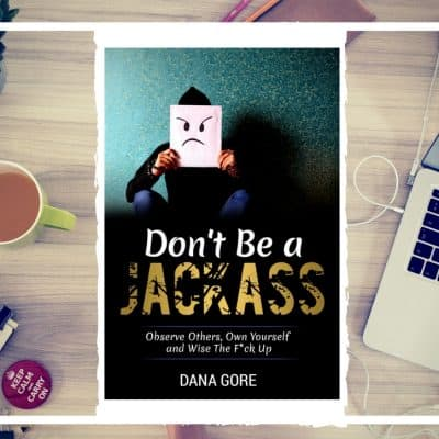 Don't Be a Jackass – My New Book