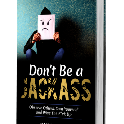 Don't Be a Jackass
