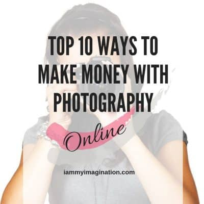 Top 10 Ways to Make Money with Photography Online (in 2019)