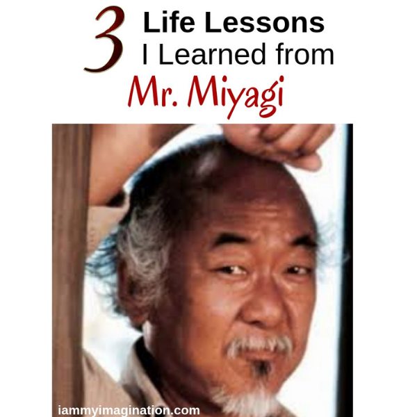 3 Life Lessons I Learned from Mr. Miyagi