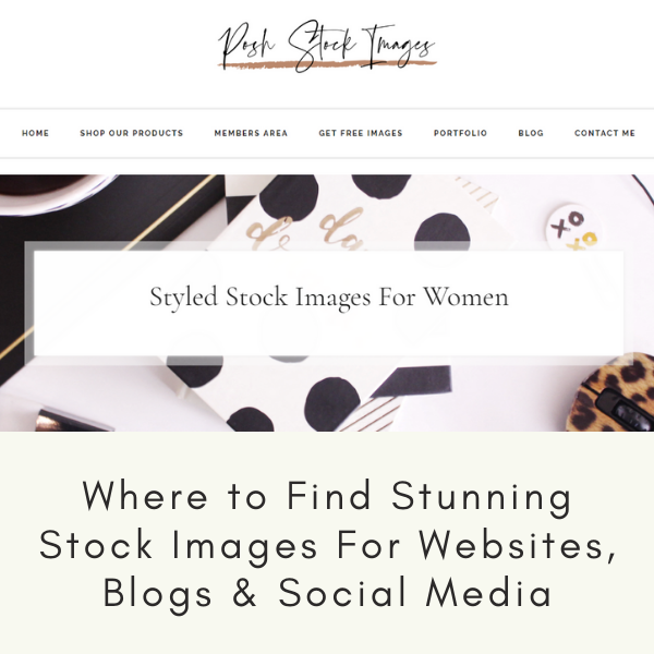 Where to Find Stunning Stock Images For Websites, Blogs and Social Media