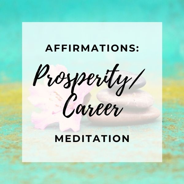 prosperity affirmations image with words in the middle